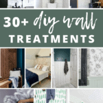 Collage of different wall treatments from with text overlay that says 30+ diy wall treatments