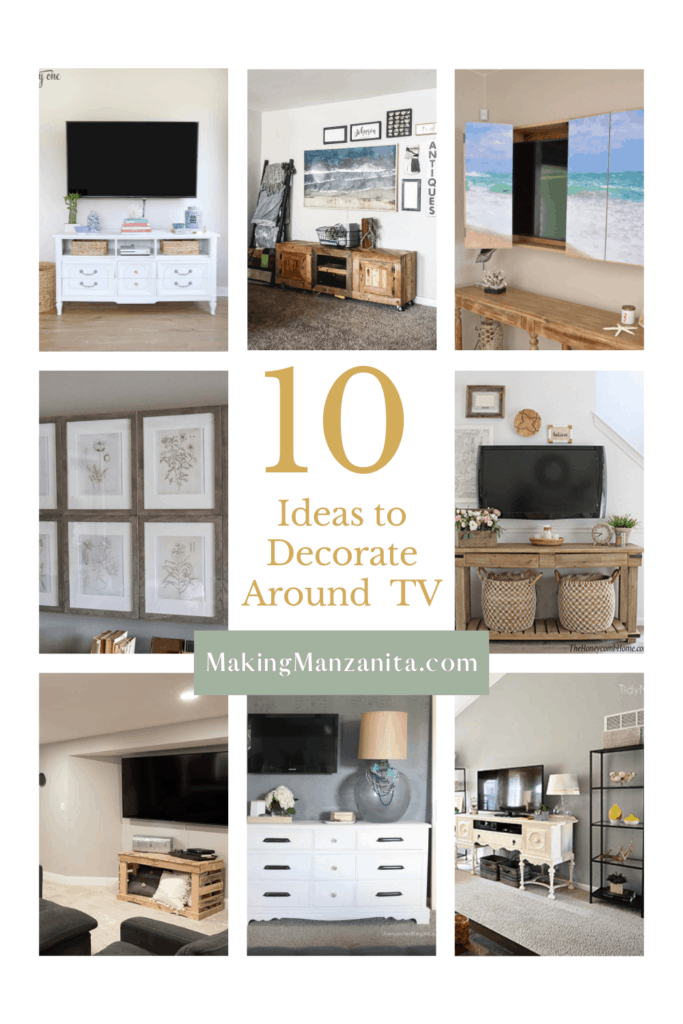 Collage of different home spaces with TV and how to decorate them with text overlay that says 10 ideas to decorate around tv