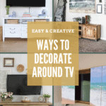 Collage of different home spaces with TV and how to decorate them with text overlay that says ways to decorate around tv