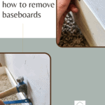 Two photo collage of man taking off baseboards with pry bar and hammer using leverage with text overlay that says how to remove baseboards